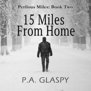 15 Miles From Home Audiobook